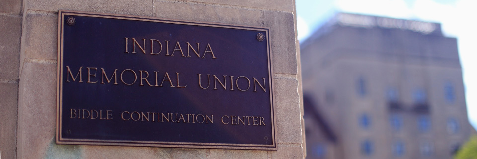 A plaque reading 'Indiana Memorial Union Biddle Continuation Center'